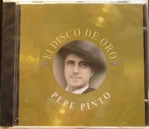 Pepe Pinto - Disco De Oro