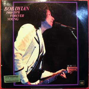 Bob Dylan - (1960-1978) Forever Young