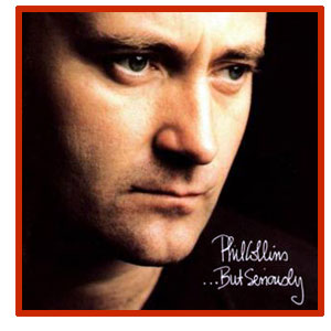 Phil Collins - ...But Serously