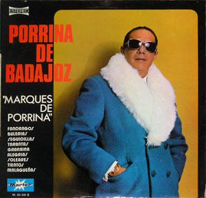 """Porrina De Badajoz - """"Marques De Porrina"""""""