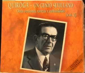 Quiroga - Un Genio Sevillano, Vol 2