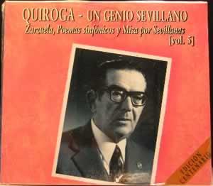 Quiroga - Un Genio Sevillano Vol 5