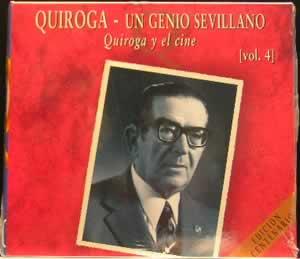Quiroga - Un Genio Sevillano Vol 4