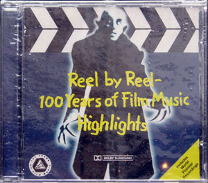 Reel By Reel - 100 Years of Film Music Highlights