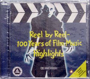 Reel By Reel - 100 Years of Film Music Highlights