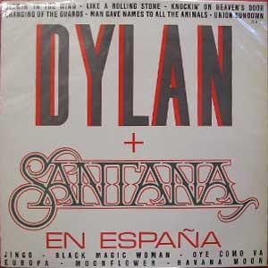Bob Dylan + Santana - En España