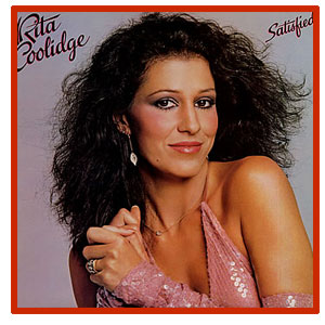 Rita Coolidge - Satisfied