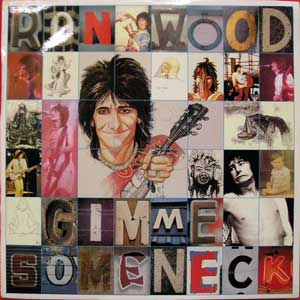Ronnie Wood - Gimme Some Neck