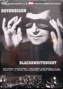 Roy Orbison - Black & White Night