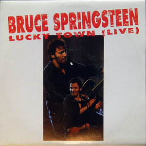 Bruce Springsteen - Lucky Town (Live)