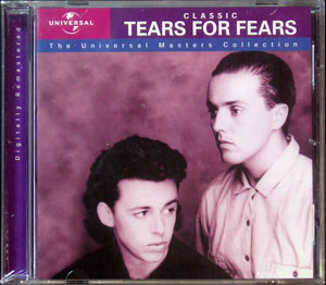 Tears For Fears - Classic (The Universal Masters Collection)