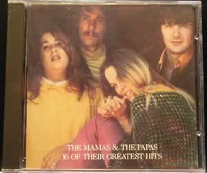 Mama's and the Papa's, the - 16 Of Their Greatest Hits