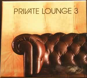 Private Lounge - 3 -  2 CD