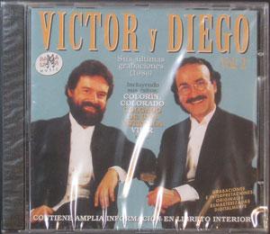 Victor y Diego - Sus Ultimas Grabaciones