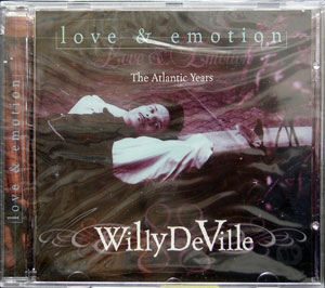 Willy Deville - Love & Emotion