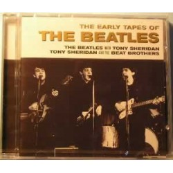 Beatles, the - The Early Tapes of