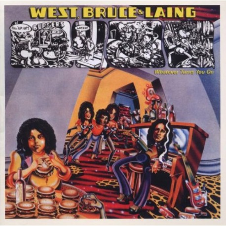 West,Bruce, Laing - Whatever Turns You on