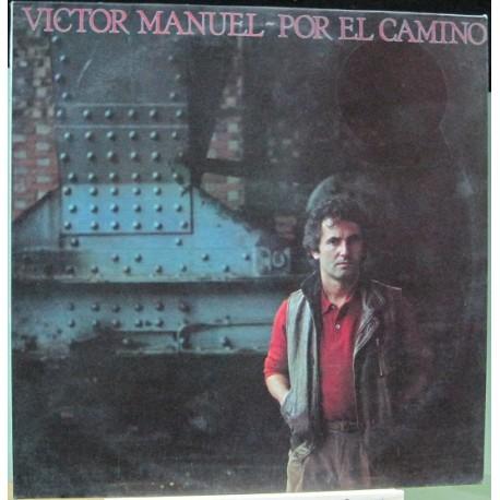 Victor Manuel - Por El Camino.