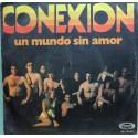 Conexion - Un Mundo Sin Amor