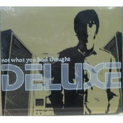 Deluxe - Now That You Had Thought