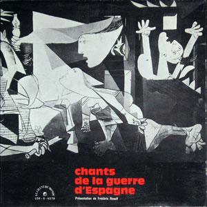 CHANTS DE LA GUERRE D ESPAGNE