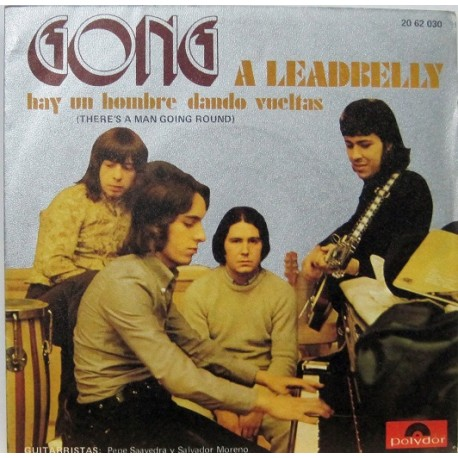 Gong - A Leadbelly, Single, ¡¡ Muy Raro !!