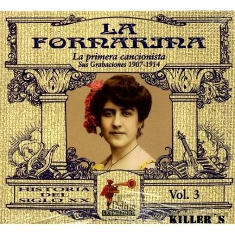 La Fornarina - La Primera Gran Cancionista, Sus Grabaciones  1907- 1914