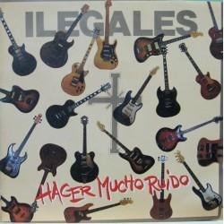 "Ilegales - Hacer Mucho Ruido, 7"""