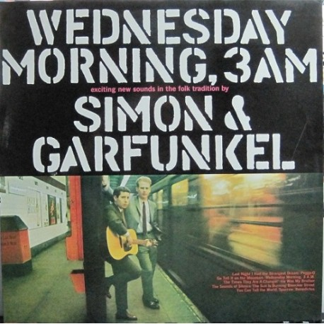 Simon & Garfunkel - Wednesday Morning 3 A. M