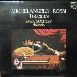 Michelangelo Rossi - Toccates