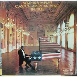 Memphis Slim - Plays Classical American Music:The Blues