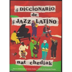 Diccionario De Jazz Latino - Nat  Chediak