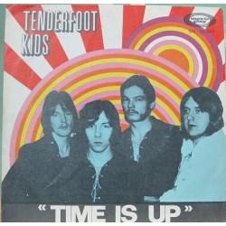 "Tenderfoot Kids - Time Is Up - Single 7"" 1969"