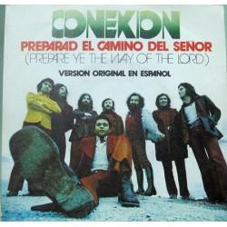 Conexion - Prepare Ye The Way Of The Lord (Preparad El Camino Del Señor)