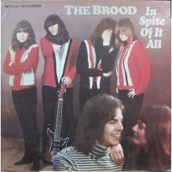 The Brood - In Spite Ofitall