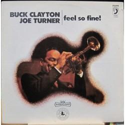 Buck Clayton, Joe Turner - Feel So Fine!