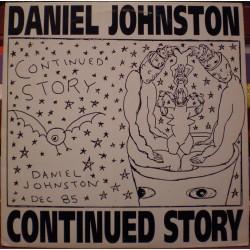 Daniel Johnston - Continued Story