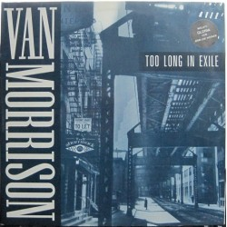 Van Morrison - Too Long In Exile. 2 LP