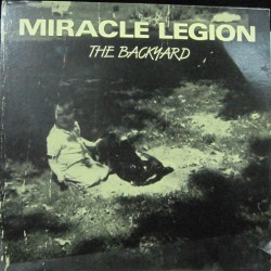 Miracle Legion - The Backyard.