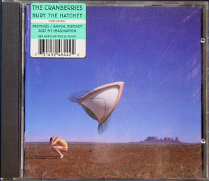 Cranberries, The - Bury the Hatchet