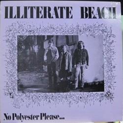 Illiterate Beach - No Polyester Please...