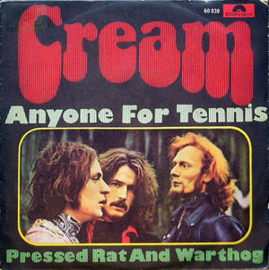 Cream - Anyone For Tennis