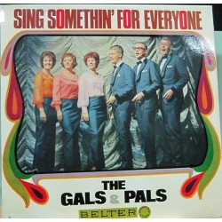 The Gals & Pals - Sing Somethin´For Everyone.