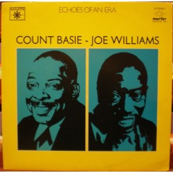 Count Basie - Joe Williams - Echoes of an Era
