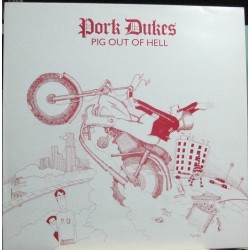 Pork Dukes - Pig Out Of Hell.