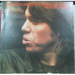 George Thorogood And The Destroyers - Mover It On Over.