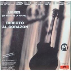 Miguel Rios - Libres. Promocional