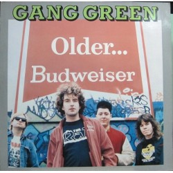 Gang Green - Older... Budweiser.