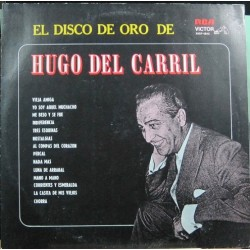 Hugo Del Carril - El Disco De Oro.