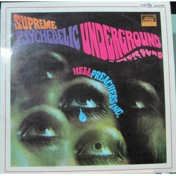 Hell Preachers Inc. Supreme Psychedelic Underground.